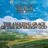 The Amazing Grace of the Sovereign God